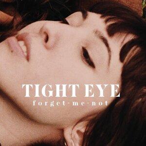 Tight Eye Foto artis