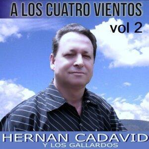Hernan Cadavid, Los Gallardos Foto artis