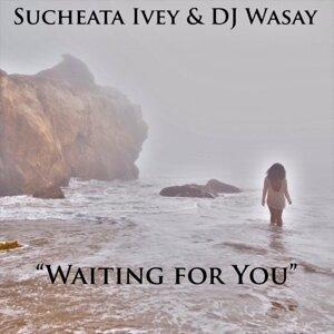 Sucheata Ivey, DJ Wasay Foto artis