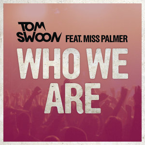 Tom Swoon feat. Miss Palmer