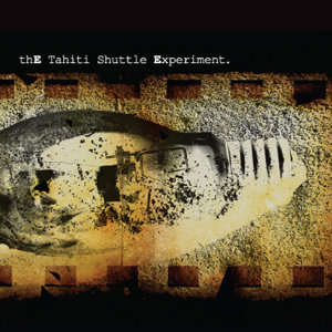 The Tahiti Shuttle Experiement Foto artis