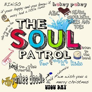 The Soul Patrol for Funky Kids Foto artis