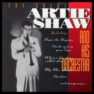 Artie Shaw And His Orchestra 歌手頭像