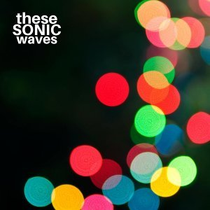 These Sonic Waves Foto artis