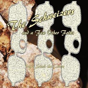 The Schweizers Foto artis