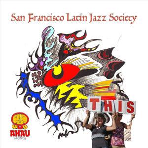 The San Francisco Latin Jazz Society Foto artis