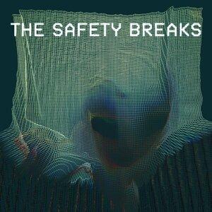 The Safety Breaks Foto artis