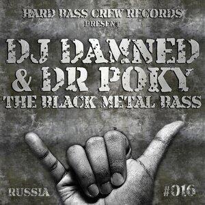DJ DamneD, Dr Poky Foto artis
