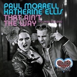 Paul Morrell, Katherine Ellis Foto artis
