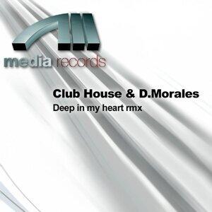 Club House & D.Morales, Club House Foto artis
