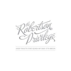 The Robertson Privilege Foto artis