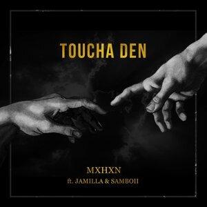 MXHXN feat. Jamilla & SamBoii Foto artis