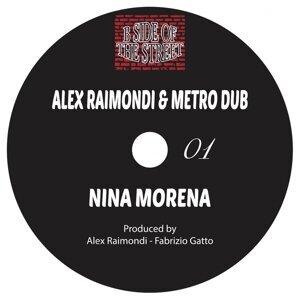 Alex Raimondi, Metro Dub Foto artis