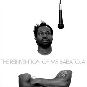 The Reinvention of Mr Babatola Foto artis