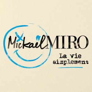 Mickael Miro 歌手頭像