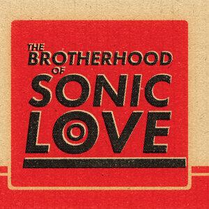 The Brotherhood of Sonic Love Foto artis