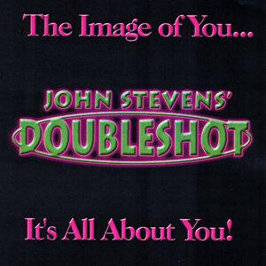 John Stevens' Doubleshot Foto artis