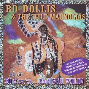 Bo Dollis & The Wild Magnolias 歌手頭像