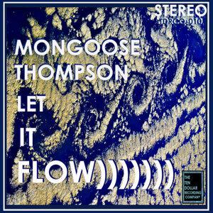 Mongoose Thompson Foto artis