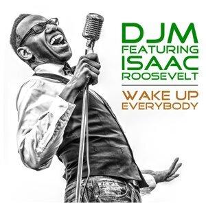 DJM feat. Isaac Roosevelt Foto artis
