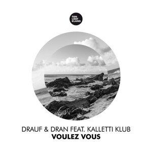 Drauf & Dran feat. Kalletti Klub Foto artis