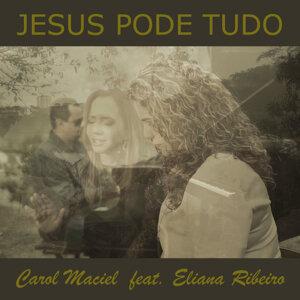 Carol Maciel Feat. Eliana Ribeiro Foto artis
