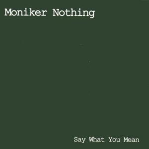 Moniker Nothing Foto artis