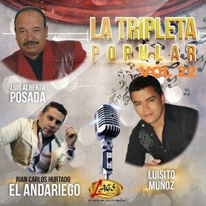 Luis Alberto Posada, Juan Carlos Hurtado el Andariego, Luisito Muñoz Foto artis