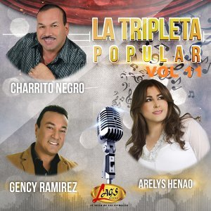 El Charrito Negro, Gency Ramirez, Arelys Henao Foto artis