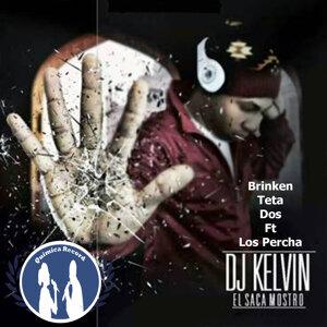 DJ Kelvin El Sacamostro Feat. Los Percha Foto artis