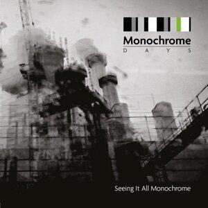 Monochrome Days Foto artis