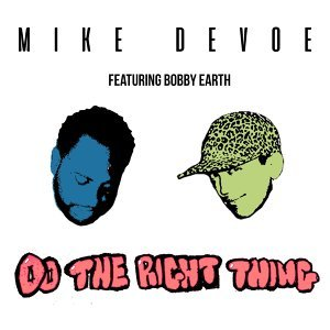 Mike Devoe Feat. Bobby Earth Foto artis