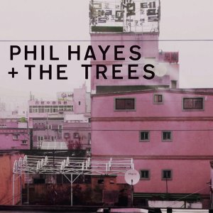 Phil Hayes + The Trees Foto artis