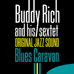Buddy Rich And His Sextet 歌手頭像