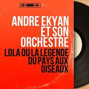 Andre Ekyan Et Son Orchestre