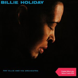 Billie Holiday, Ray Ellis & his Orchestra Foto artis