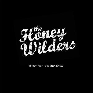 The Honey Wilders Foto artis