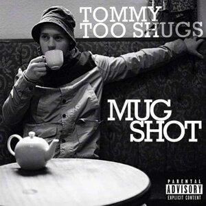 Tommy Too Shugs Foto artis