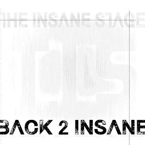 The Insane Stage Foto artis