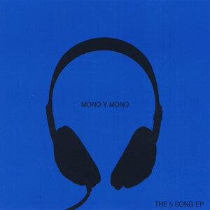 Mono Y Mono Foto artis