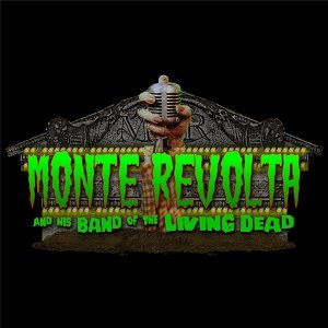 Monte Revolta and His Band of the Living Dead Foto artis