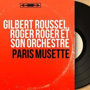 Gilbert Roussel, Roger Roger et son orchestre Foto artis