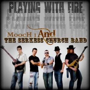Mooch 1, The Serkess Church Band Foto artis