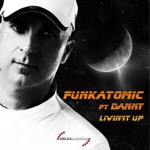 Funkatomic, Danny Foto artis