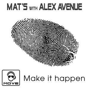 Mat's Mattara, Alex Avenue Foto artis