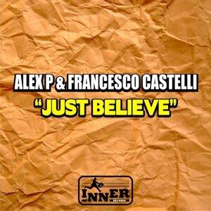 Alex P, Francesco Castelli Foto artis