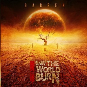 I Saw the World Burn Foto artis