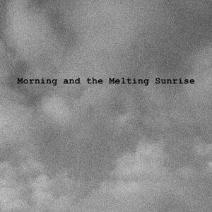 Morning and the Melting Sunrise Foto artis