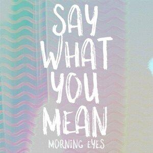 Morning Eyes Foto artis