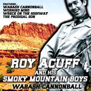 Roy Acuff And His Smoky Mountain Boys 歌手頭像
